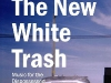 Steve\' Boltz\' Bolton and The New White Trash